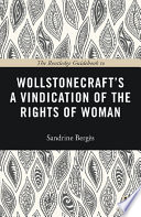 The Routledge Guidebook to Wollstonecraft s A Vindication of the Rights of Woman
