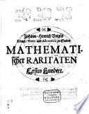 Der Kunstgünstigen Einfalt Mathematischer Raritäten ... Hundert
