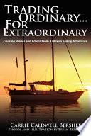 Trading Ordinary...for Extraordinary