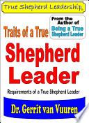 Traits Of A True Shepherd Leader