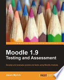 Moodle 1 9 Testing and Assessment