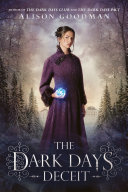 The Dark Days Deceit : in the glittering regency world. lady...