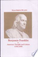 benjamin franklin in american thought and culture 1790 1990