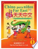 Chino para ni  os Far East Nivel 1  Versi  n en caracteres tradicionales y BoPoMoFo  Libro del alumno