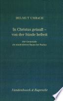 In Christus getauft, von der Sünde befreit