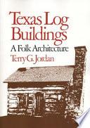 Texas Log Buildings