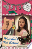 Our Australian Girl Pearlie S Pet Rescue Book 2