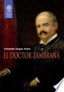 El doctor Zambrana