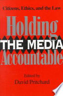 Holding the Media Accountable