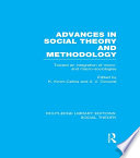 Advances in Social Theory and Methodology  RLE Social Theory