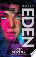 Elites of Eden by Joey Graceffa