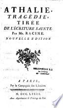 Athalie  trag  die  tir  e de l Ecriture Sainte par Mr  Racine  Nouvelle   dition
