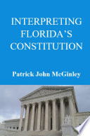 Interpreting Florida s Constitution