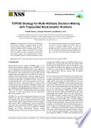 Topsis Strategy For Multi Attribute Decision Making With Trapezoidal Neutrosophic Numbers