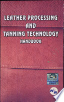 Leather Processing   Tanning Technology Handbook