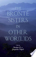 The Bront   Sisters in Other Wor l ds