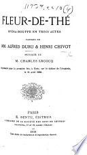 Fleur de Th    op  ra bouffe en trois actes  and in prose and verse   etc