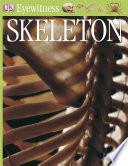 DK Eyewitness Books  Skeleton