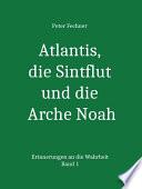 Atlantis Die Sintflut Und Die Arche Noah