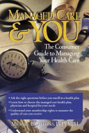Managed Care And You