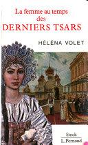 La femme au temps des derniers tsars