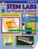 STEM Labs for Physical Science  Grades 6   8