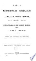 Meteorological Observations Made at the Adelaide Observatory  and Other Places in South Australia and the Northern Territory