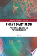 China s Soviet Dream
