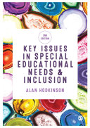 Key Issues in Special Educational Needs and Inclusion