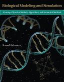 Biological Modeling and Simulation