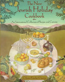 The New Jewish Holiday Cookbook