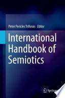 International Handbook of Semiotics