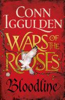 Wars of the Roses 3: Bloodline by Conn Iggulden