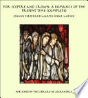 For Sceptre and Crown: A Romance of the Present Time (Complete)