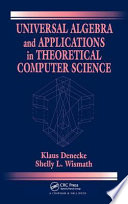 Universal Algebra and Applications in Theoretical Computer Science