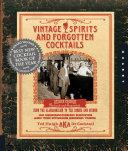 Vintage Spirits and Forgotten Cocktails Book
