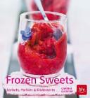 Frozen Sweets  K  stliche Eisdesserts