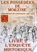 Les Possédées de Morzine Livre 2 – L'enquête historique
