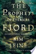 Prophets of Eternal Fjord  A Novel