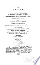 The Plays of William Shakespeare   Accurately Printed from the Text of the Corrected Copy Left by the Late George Steevens