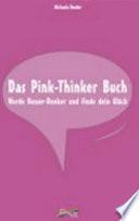 Das Pink-Thinker-Buch