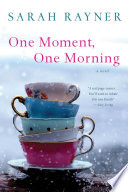 One Moment  One Morning