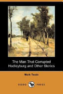 download ebook the man that corrupted hadleyburg and other stories (dodo press) pdf epub