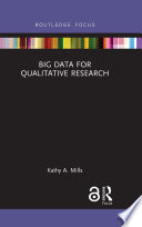 Big Data For Qualitative Research