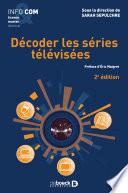 Décoder les séries télévisées