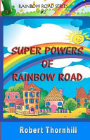 Super Powers of Rainbow Road