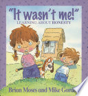 It Wasn't Me! - Learning About Honesty Gordon Explains To Young Children Why