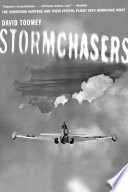 Stormchasers The Hurricane Hunters And Their Fateful Flight Into Hurricane Janet
