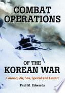 Combat Operations of the Korean War
