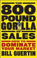 The 800-Pound Gorilla of Sales Book